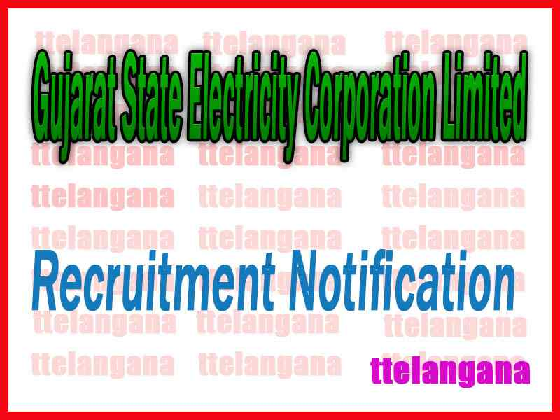 Gujarat State Electricity Corporation Limited GSECL Recruitment Notification