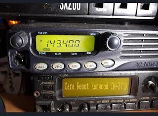 Cara Reset Kenwood TM-271A
