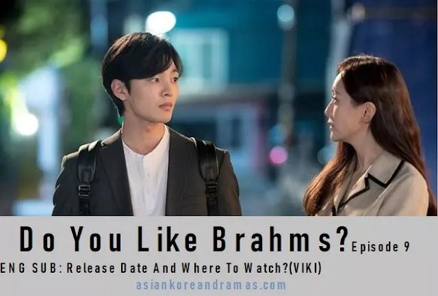 do you like brahms  ep 9