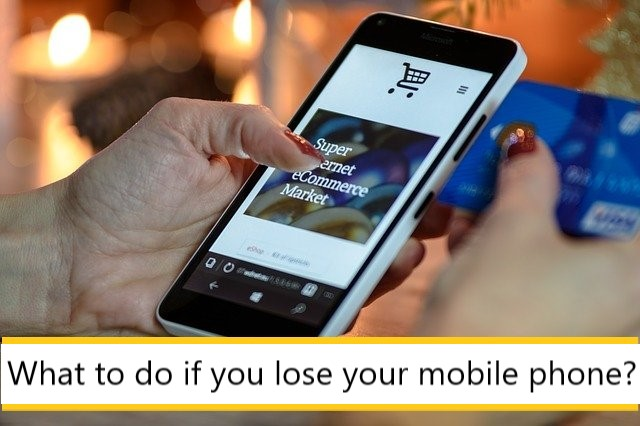 What to do if you lose your mobile phone