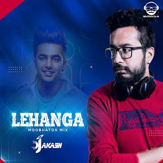 Lehanga - (Moombhaton Mix) - Dj Akash