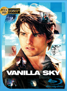 Vanilla Sky 2001 HD [1080p] Latino [GoogleDrive] DizonHD