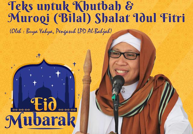 Teks Khutbah & Muroqi (Bilal) Shalat Idul Fitri dari Buya Yahya Al-Bahjah