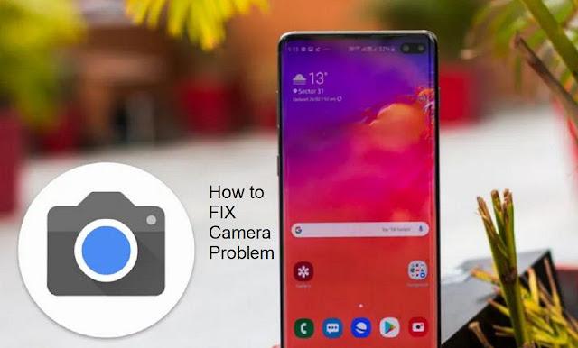 Samsung Galaxy S10 Camera Problems