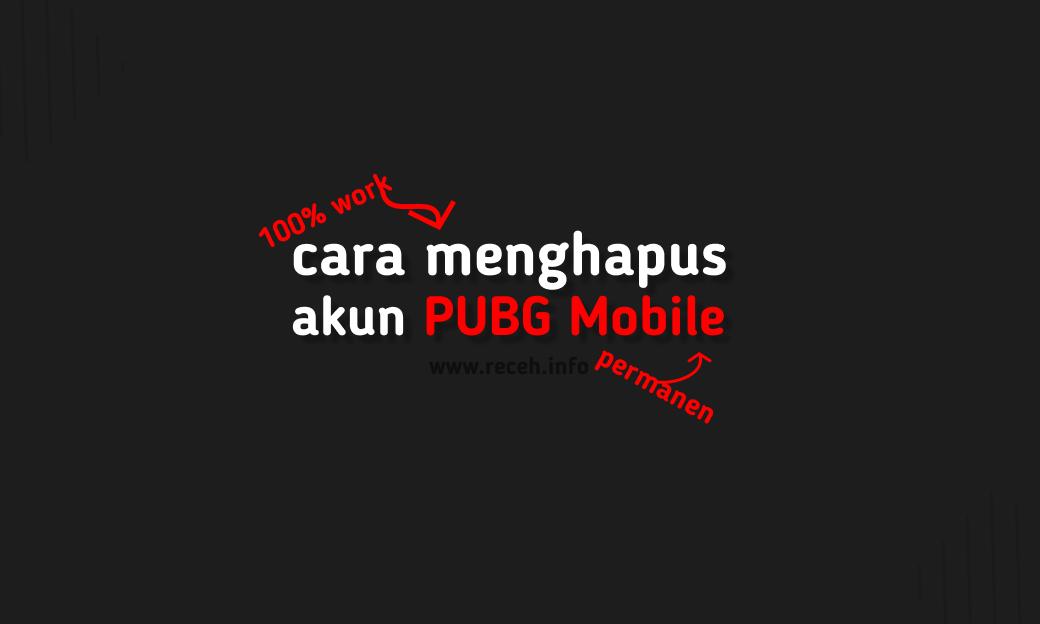 cara menghapus akun pubg mobile Permanen
