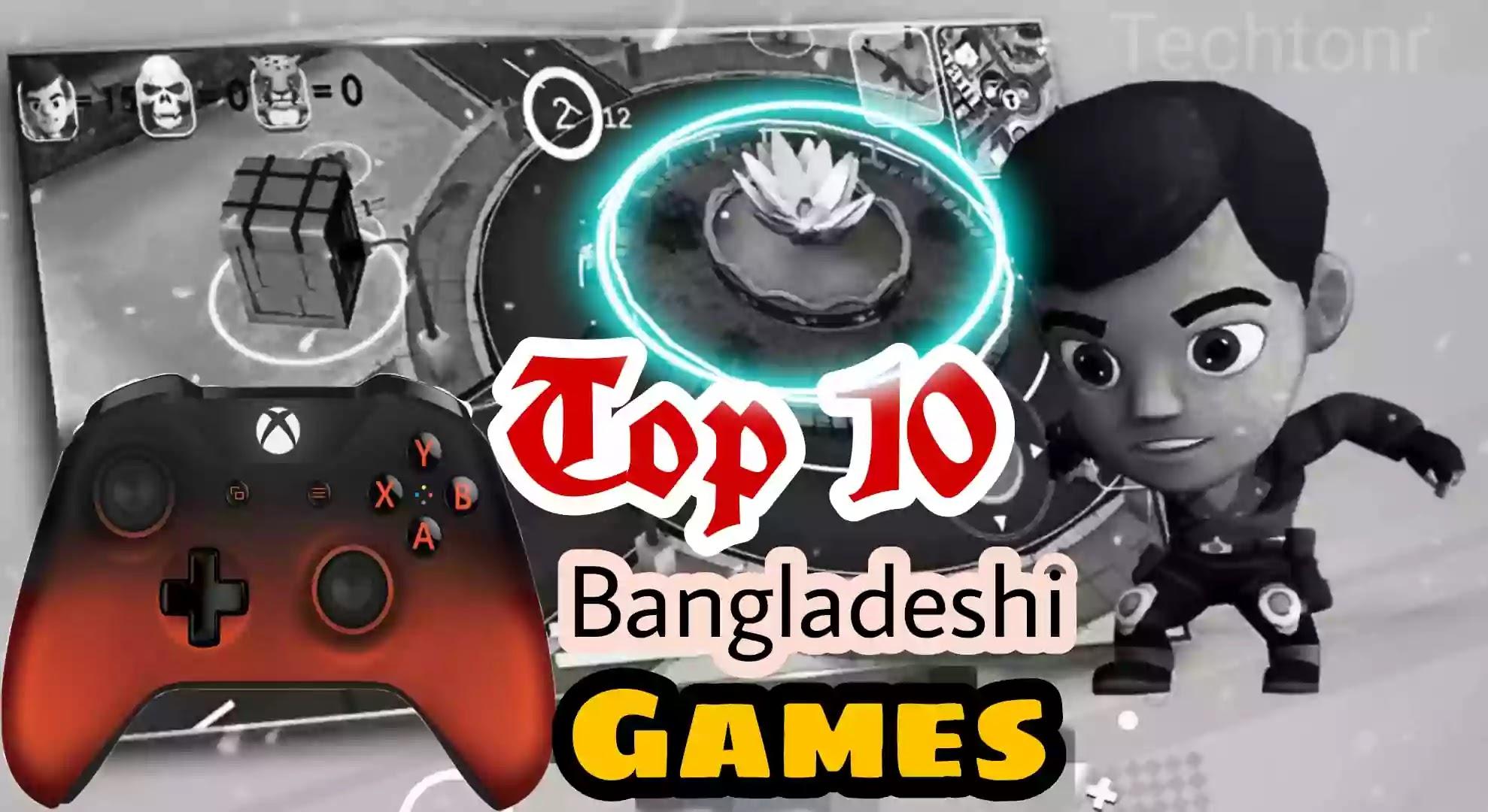 Top 10 Bangladeshi android  game (বাংলাদেশের তৈরি)