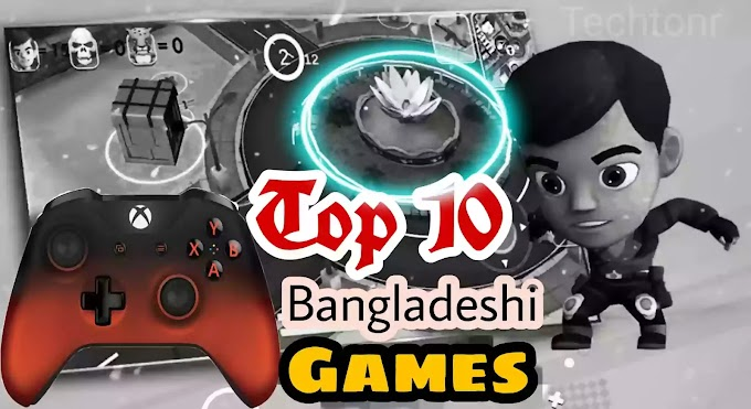 Top 10 Bangladeshi android  games  (বাংলাদেশের তৈরি জনপ্রিয় গেমস)