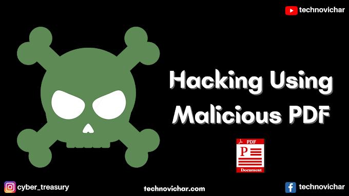 Hacking Using Malicious PDF | Malicious PDF कैसे बनाये ?