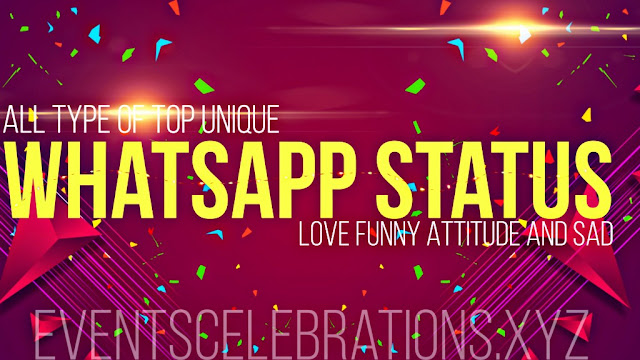 All Type Of Top Unique WhatsApp Status Quotes Like Love, Funny, Attitude And Sad