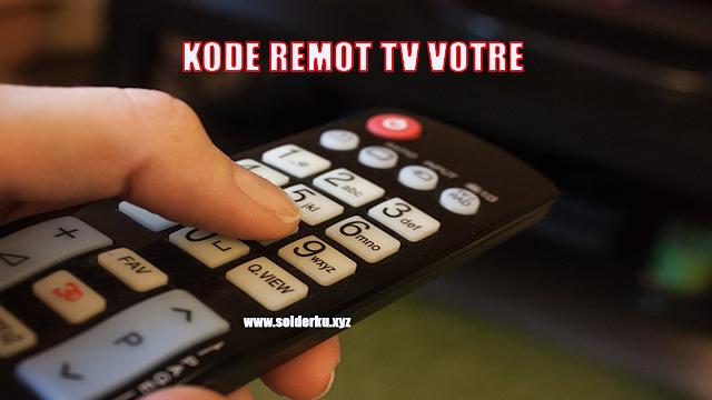 KODE REMOT TV VOTRE