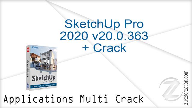 SketchUp Pro 2020 v20.0.363 + Crack