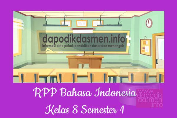 RPP Bahasa Indonesia Kelas 8 SMP MTs Semester 1 Revisi Terbaru 2019-2020