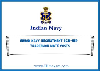 Indian Navy Recruitment 2021-1159  Tradesman Mate Posts