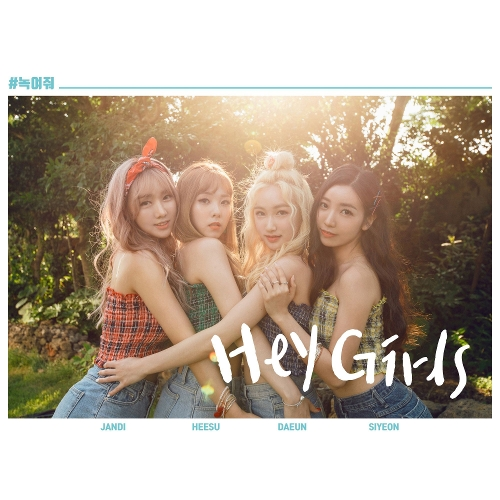 HEY GIRLS –  NOG-YEOJWO – Single