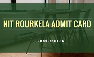 NIT Rourkela Admit Card
