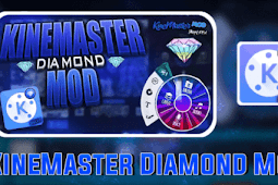 Download Kinemaster Diamond Mod Apk Terbaru Android (No Watermark)