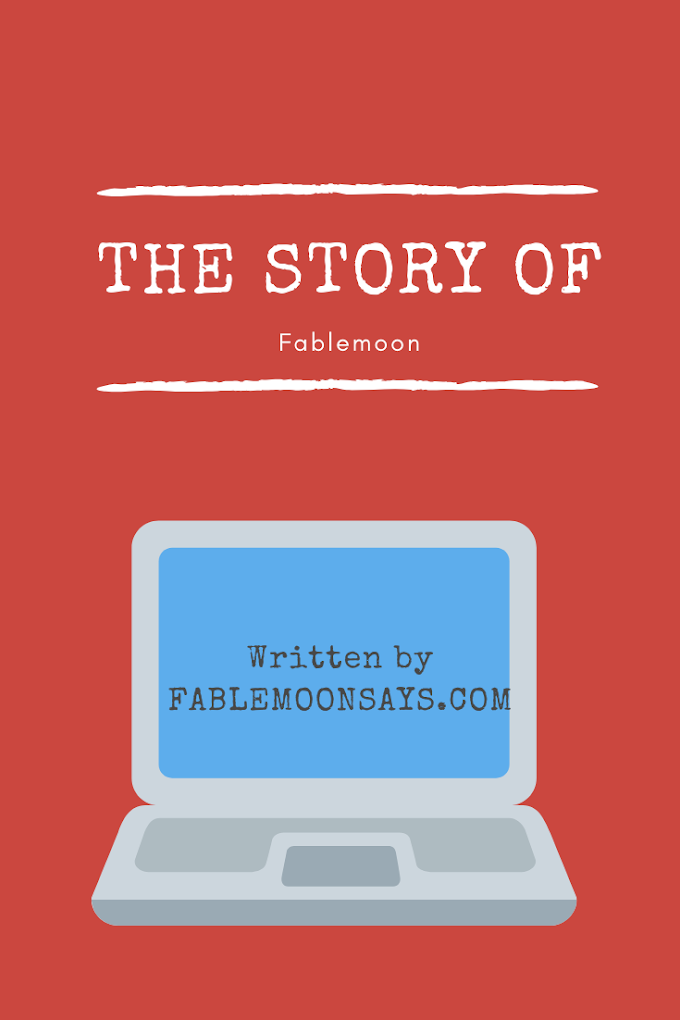 The Story of FableMoon
