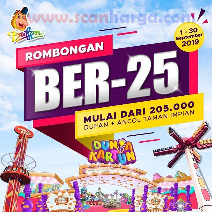 Promo Dufan Terbaru Rombongan Ber25 September 2019