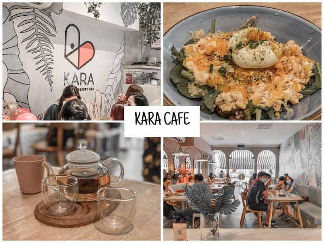 kara cafe dessert and bar review