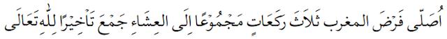 niat menjamak Qashar salat Magrib dengan jamak takhir