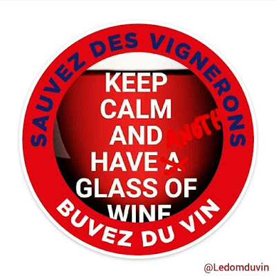 Keep Cool and Have Another Glass of Wine Sauvez des Vignerons Buvez du Vin by ©LeDomduVin 2020