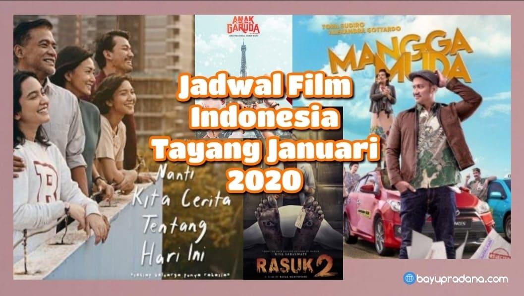 Jadwal Film Indonesia Tayang Januari 2020