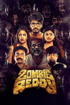 Zombie Reddy (2021) Dual Audio [Hindi (VoiceOver) – Telugu] 720p | 480p UNCUT HDRip ESub x264 1Gb | 400Mb
