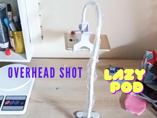 Lazy Pod Untuk Overhead Shot Pembuatan Video Tutorial