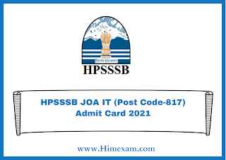 HPSSSB JOA IT (Post Code-817) Admit Card 2021