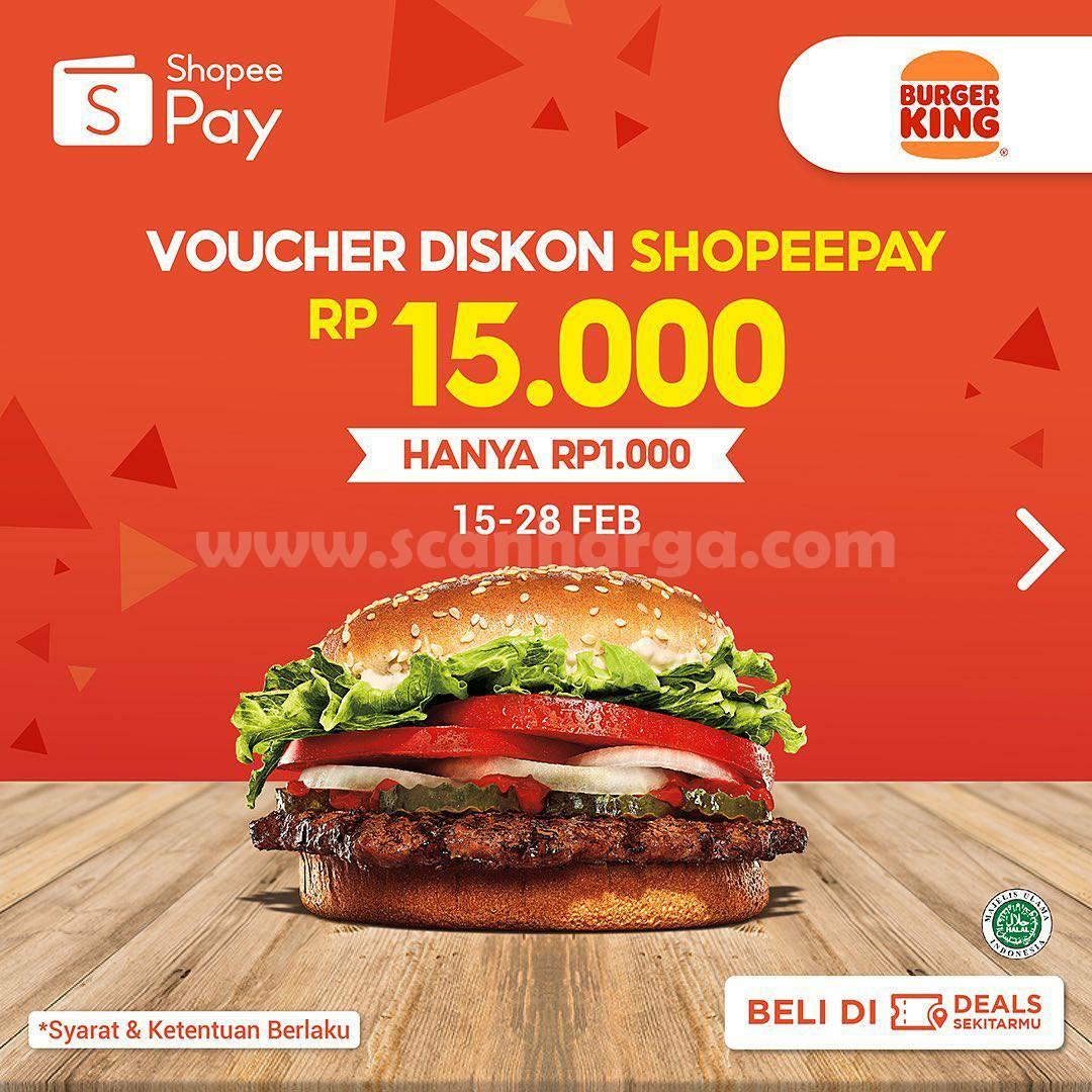 BURGER KING Promo Voucher Cashback ShopeePay senilai Rp 15.000 Hanya Rp 1.000,-