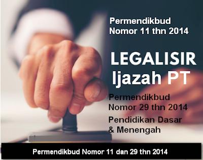 Pengesahan Legalisir Sesuai Permendikbud Nomor 11 dan 29 Tahun 2014