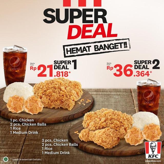 #KFC - #Promo KFC Super Deal Hemat Banget Mulai 21K (16 - 20 Sept 2019)