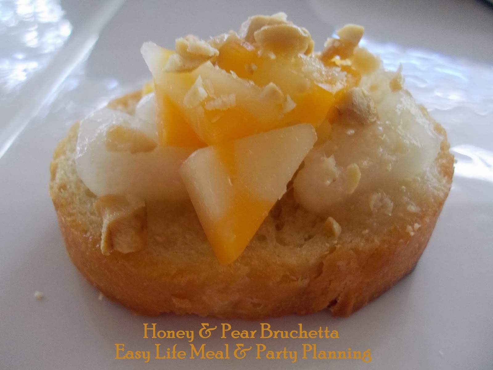 Honey & Pear Bruschetta: Easy Lief Meal & Party Planning