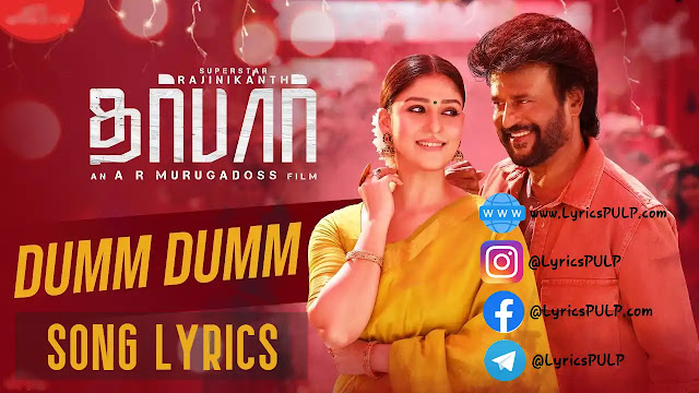 Darbar Dumm Dumm Song Lyrics | DARBAR | In Telugu & English - LyricsPULP com