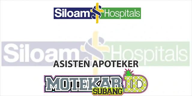 Loker Asisten Apoteker RS. Siloam Purwakarta 2019