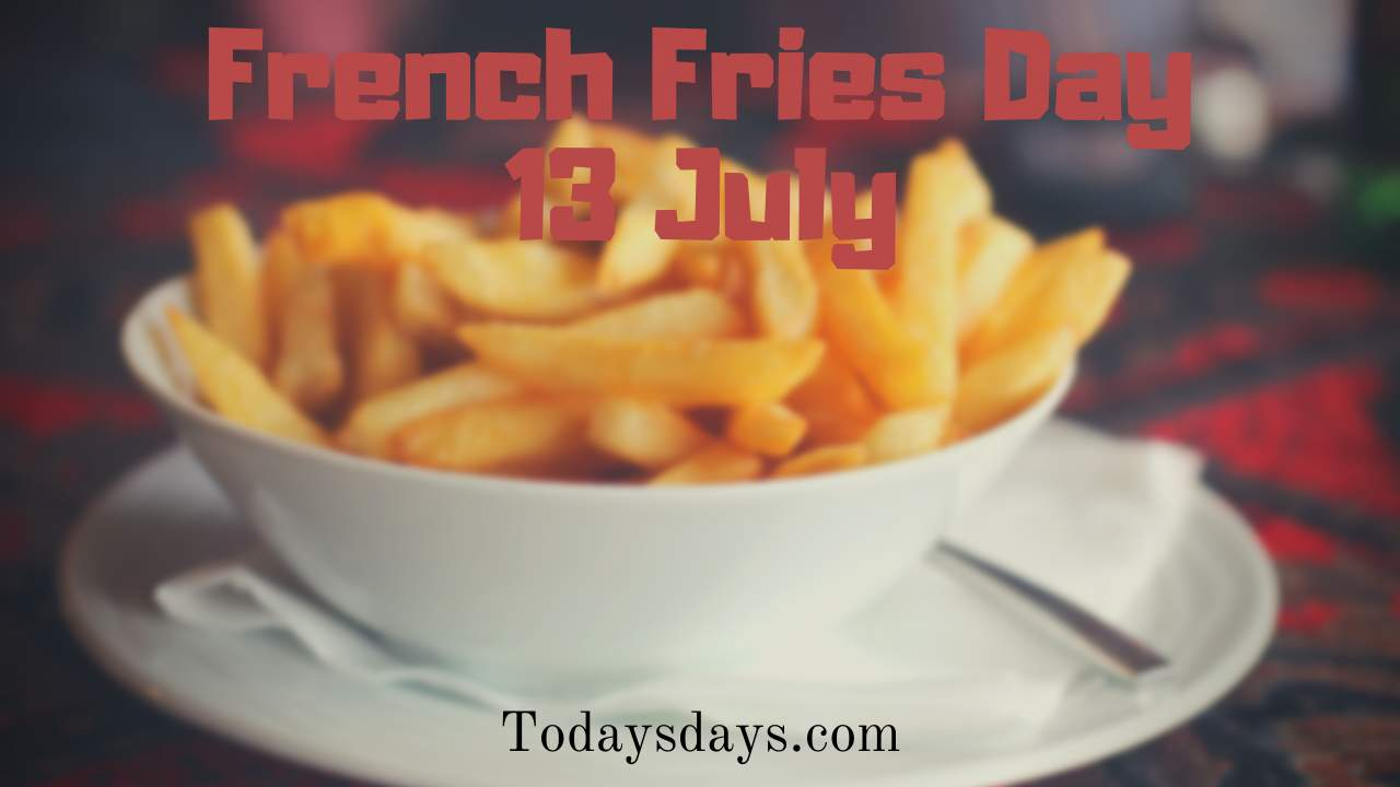 French fries day