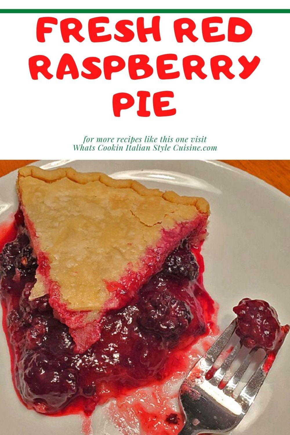 this is a freshly baked red raspberry pie pin for later and how to make it