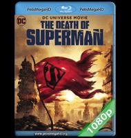 LA MUERTE DE SUPERMAN (2018) FULL 1080P HD MKV ESPAÑOL LATINO