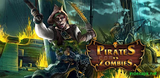 Pirates vs Zombies v1.0 Apk Terbaru 2015 Gratis