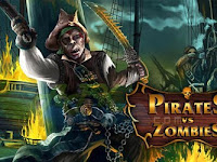 Pirates vs Zombies Apk v1.5 Terbaru 2017
