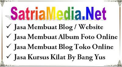 Jasa Buat Web Blog Dan Kursus Kilat SatriaMedia