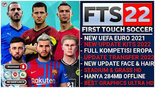 Download FTS 2022 Android V2 Best Graphics HD New UEFA EURO & New Update Transfer And Kits 2021/22