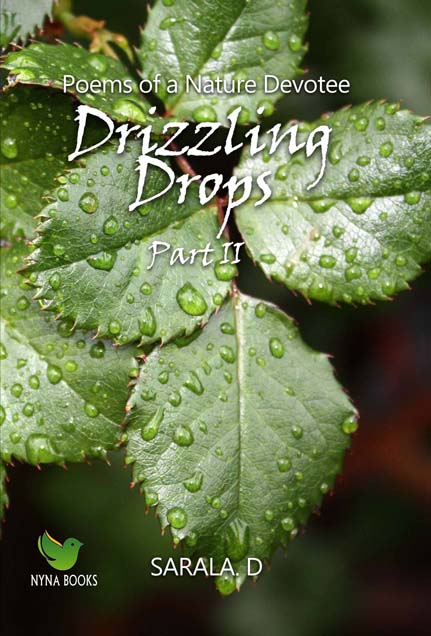 Drizzling drops - Part II (Poems/English/Paperback) by Sarala. D