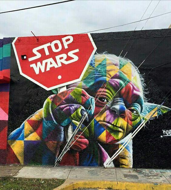 """STREET ART: """"Stop Wars"""" by Unknown Artist"""