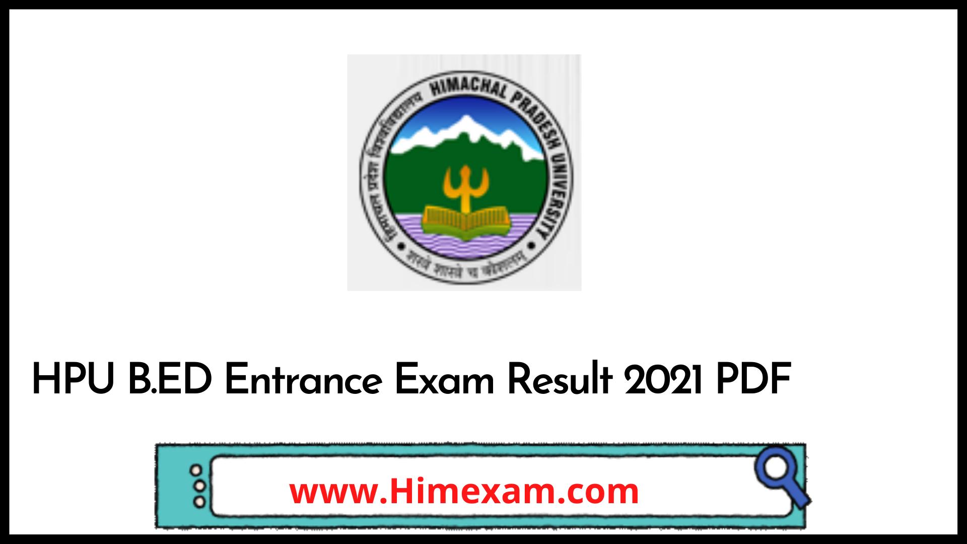 HPU B.ED Entrance Exam Result 2021 PDF