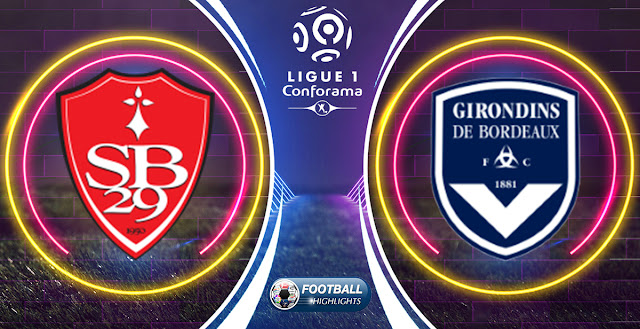 Brest vs Bordeaux – Highlights