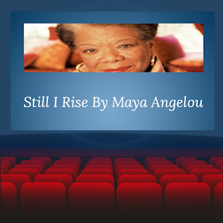 Still I Rise, Maya Angelou Poems