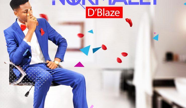D'Blaze Normally