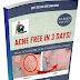 Acne Free in 3 Days: How I Cleared my Acne in Only 3 Days.pdf