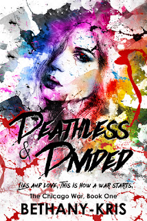 Deathless & Divided by Bethany-Kris